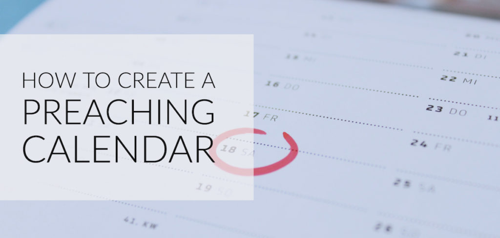 How To Create A Preaching Calendar  Travis Stephens